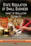 State Regulation of Small Business, , 1629481939