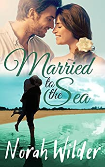 Married to the Sea: A Beach Town Romance