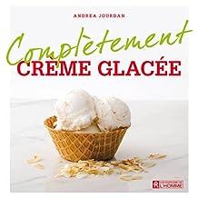 Crème glacée (Complètement) (French Edition)