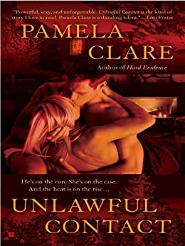 Unlawful Contact (An I-Team Novel Book 3) by [Clare, Pamela]