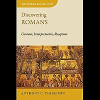 Discovering Romans: Content, Interpretation, Reception (Discovering Biblical Texts (DBT)) (English Edition)