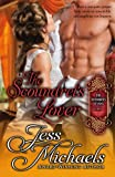 The Scoundrel's Lover (The Notorious Flynns) (Volume 2)