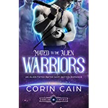 Mated to the Alien Warriors: An Alien Fated Mates Sci Fi Action Romance