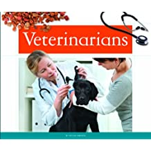 Veterinarians (People in Our Community)