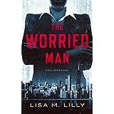 The Worried Man: A Q.C. Davis Novel