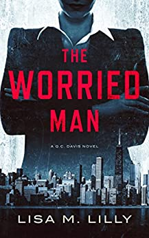 The Worried Man by Lisa M. Lilly ebook deal