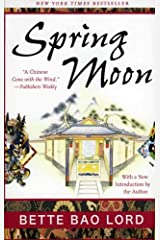 Spring Moon: A Novel of China Paperback