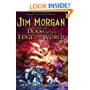 Jim Morgan and the Door at the Edge of the World (Volume 3)
