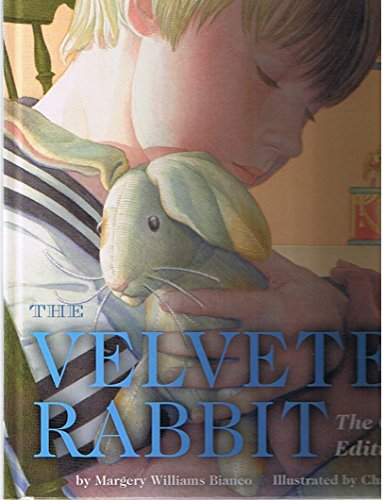 The Velveteen Rabbit: Or How Toys Become Real (The Classic Edition - Published for Kohl's) by Margery Williams Bianco