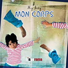 My First French Lessons: Mon Corps [My Body (Part 5)] Audiobook by Alexa Polidoro Narrated by Alexa Polidoro