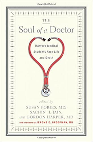 The Soul Of A Doctor Harvard Medical Students Face Life And Death