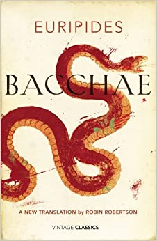 Book Bacchae (Vintage Classics) by Euripides (2014-02-06)