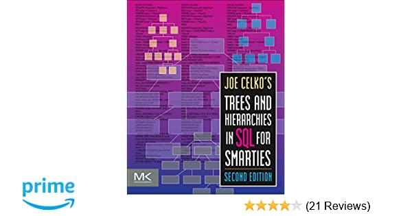Trees And Hierarchies In Sql For Smarties Pdf
