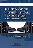 Read Online Handbook of Mathematical Induction: Theory and Applications (Discrete Mathematics and Its Applications) Doc