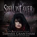 Spellweaver: Fairy World M.D., Book 2 | Tamara Grantham