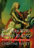 The Man Who Would Be King by Christine Pevitt (1997-09-08)