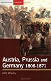 Austria, Prussia and Germany, 1806-1871