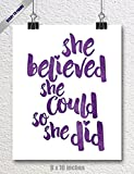 SPUNKYsoul 8 x 10 Inch She Believed She Could So She Did Purple Watercolor Art Print Inspirational Modern Wall Art Poster Decor for Women, Teens and Girls Designs