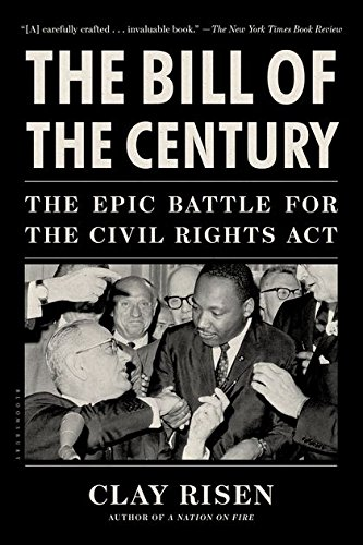Search : The Bill of the Century: The Epic Battle for the Civil Rights Act