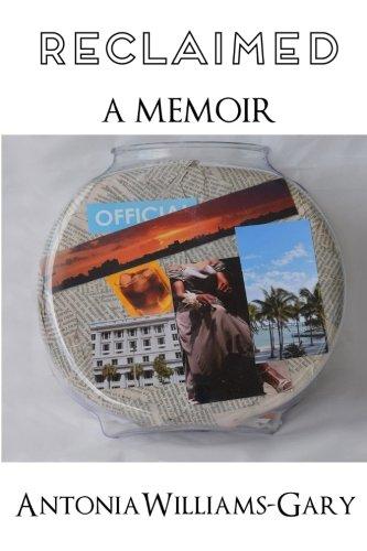 Reclaimed: A Memoir