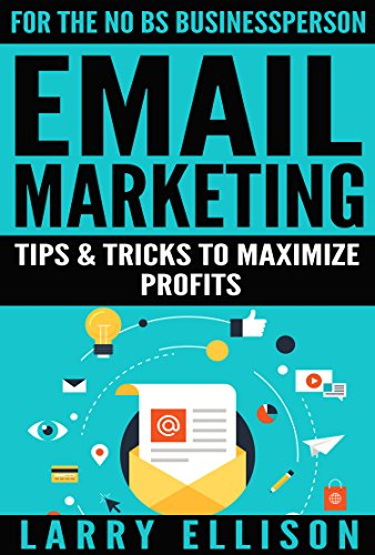 (Email Marketing: Tips and Tricks to Maximize)