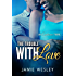 The Trouble With Love (Exclusive! Book 2)