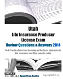 Utah Life Insurance Producer License Exam Review Questions and Answers 2014, ExamREVIEW, 1497569346
