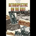 Retrospective on the Gulf: The Questions of War |