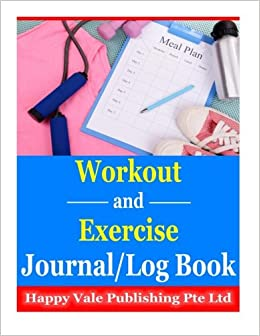 amazon workout and exercise journal log book happy vale