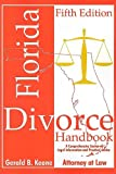 img - for Florida Divorce Handbook 5th ed. (Florida Divorce Handbook: A Comprehensive Source of Legal Information & Practical Advice) book / textbook / text book
