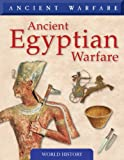 Ancient Egyptian Warfare, Phyllis G. Jestice, 1433919710