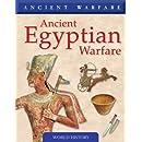 Ancient Egyptian Warfare (Ancient Warfare)