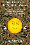 Duke Blisser and the Meditating Marines, Jim Kitzmiller, 1499503296