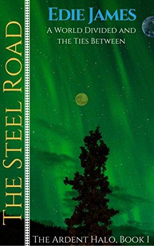 The Steel Road by Edie James