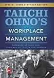 Taiichi Ohnos Workplace Management: Special 100th Birthday Edition