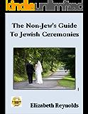 The Non-Jew's Guide to Jewish Ceremonies