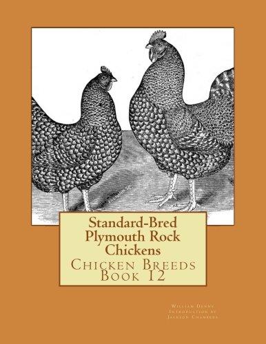 Standard-Bred Plymouth Rock Chickens: Chicken Breeds Book 12 (Volume 12) pdf epub