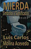 img - for Mierda: S mbolos y Significados (Spanish Edition) book / textbook / text book