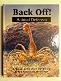 Back Off! Animal Defense Behavior, Paul Mirocha and Rhod Lauffer, 0716765349