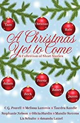 A Christmas Yet To Come (English Edition)