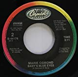 Marie Osmond 45 RPM Baby''s Blue Eyes / Without a Trace