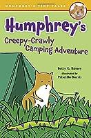 Humphrey's Creepy-Crawly Camping Adventure