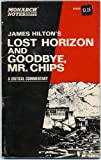 img - for Monarch Notes and The Notes Guides James Hilton's Lost Horizon and Goodbye Mr. Chips A Critical Commentary book / textbook / text book