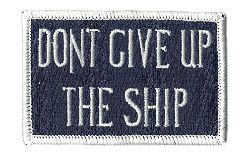 Dont Give Up The Ship Flag Patch - Blue