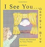 I See You Georgie Blue, Tonya Thomas, 1609765443