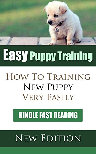 Easy Puppy Training: How to Training New Puppy Very Easy
