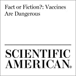 Fact or Fiction?: Vaccines Are Dangerous | Dina Fine Maron