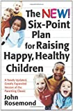 The New Six-Point Plan for Raising Happy, Healthy Children, John Rosemond, 0740760777