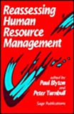 Reassessing Human Resource Management, Blyton, Paul and Turnbull, Peter, 0803986971