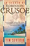 Front cover for the book In Search of Robinson Crusoe by Tim Severin